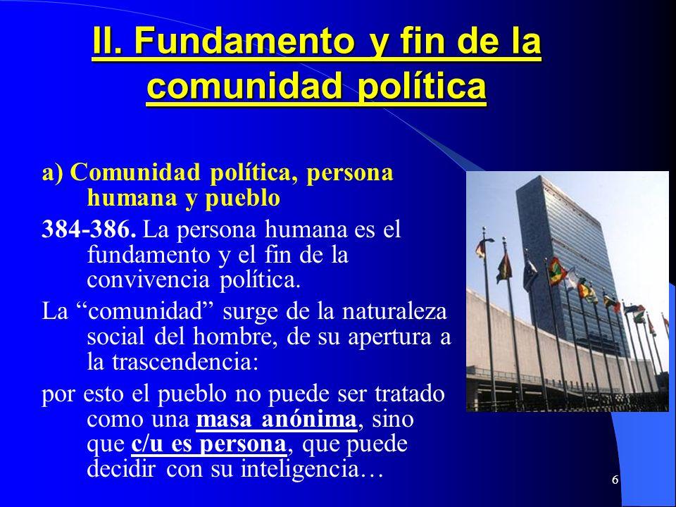 II. Fundamento y fin de la comunidad política
