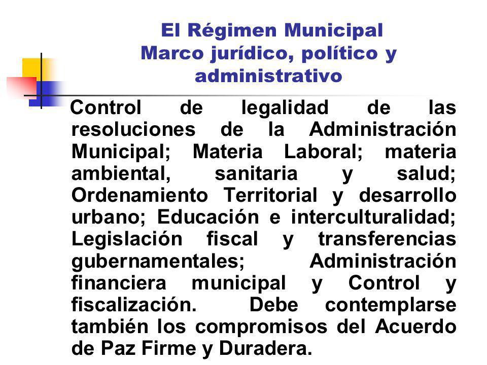 El Régimen Municipal Marco jurídico, político y administrativo