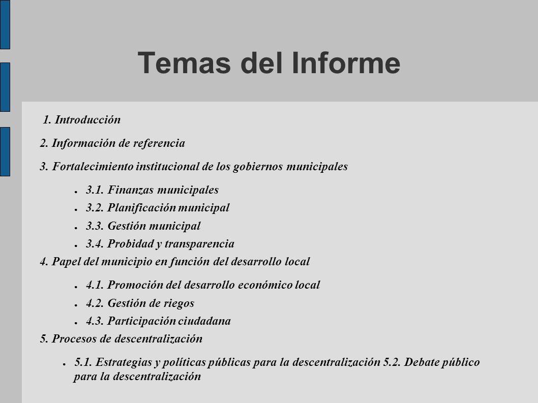 Temas del Informe 1. Introducción 2. Información de referencia