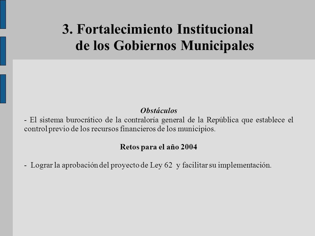 3. Fortalecimiento Institucional de los Gobiernos Municipales