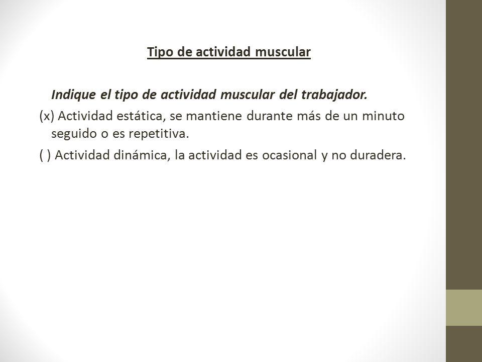 Tipo de actividad muscular