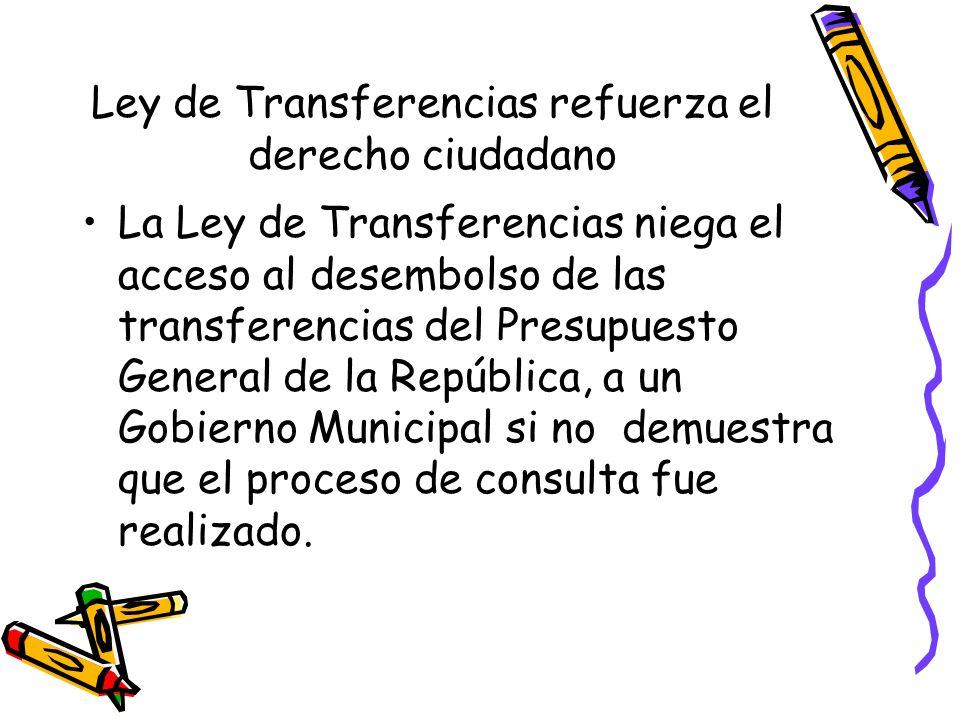 Ley de Transferencias refuerza el derecho ciudadano