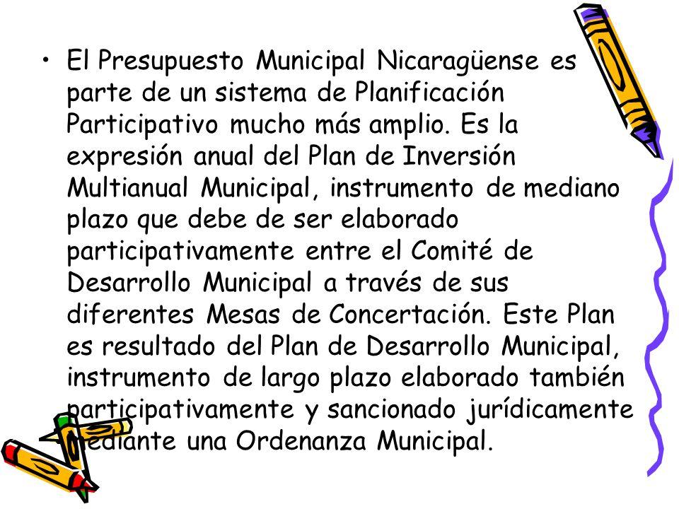 El Presupuesto Municipal Nicaragüense es parte de un sistema de Planificación Participativo mucho más amplio.