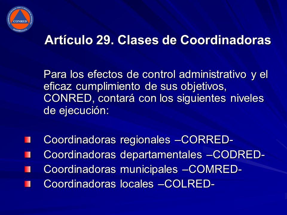 Artículo 29. Clases de Coordinadoras