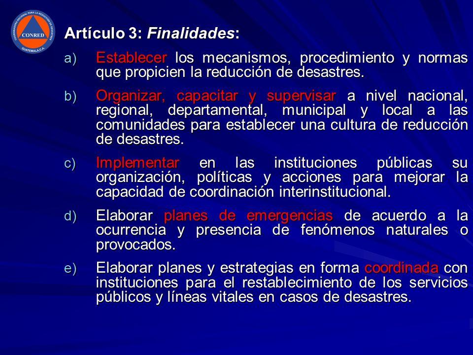 Artículo 3: Finalidades: