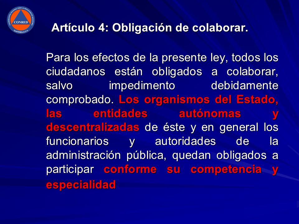 Artículo 4: Obligación de colaborar.