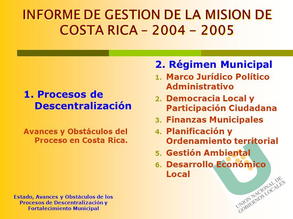 INFORME DE GESTION DE LA MISION DE COSTA RICA – 2004 - 2005