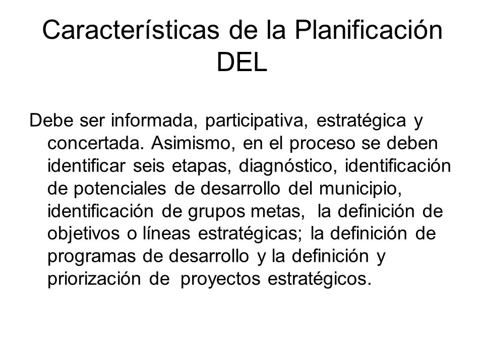 Características de la Planificación DEL