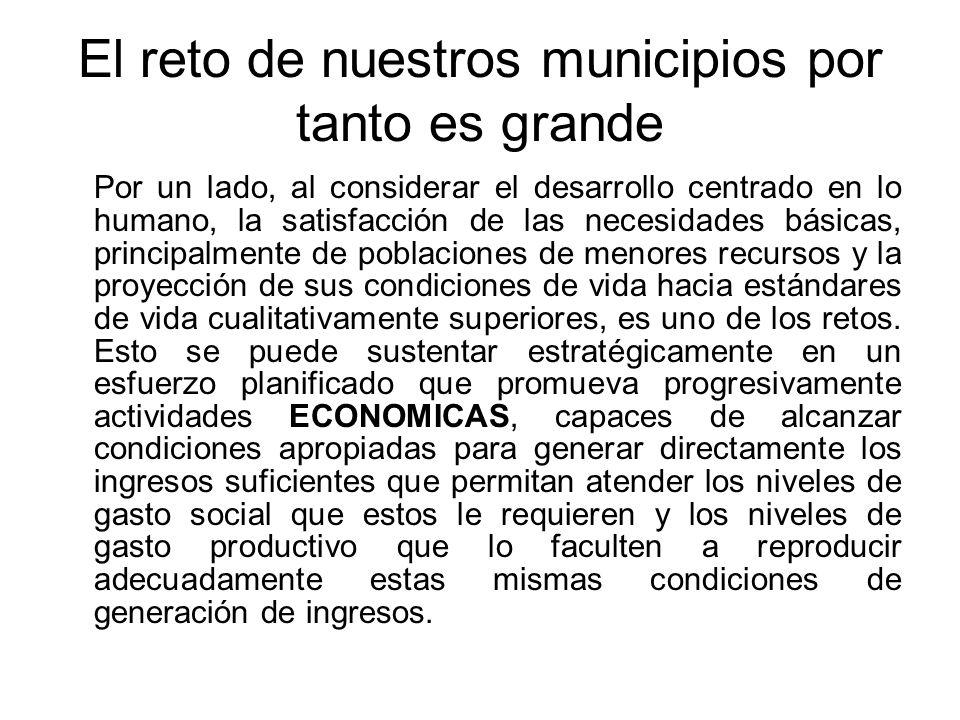 El reto de nuestros municipios por tanto es grande