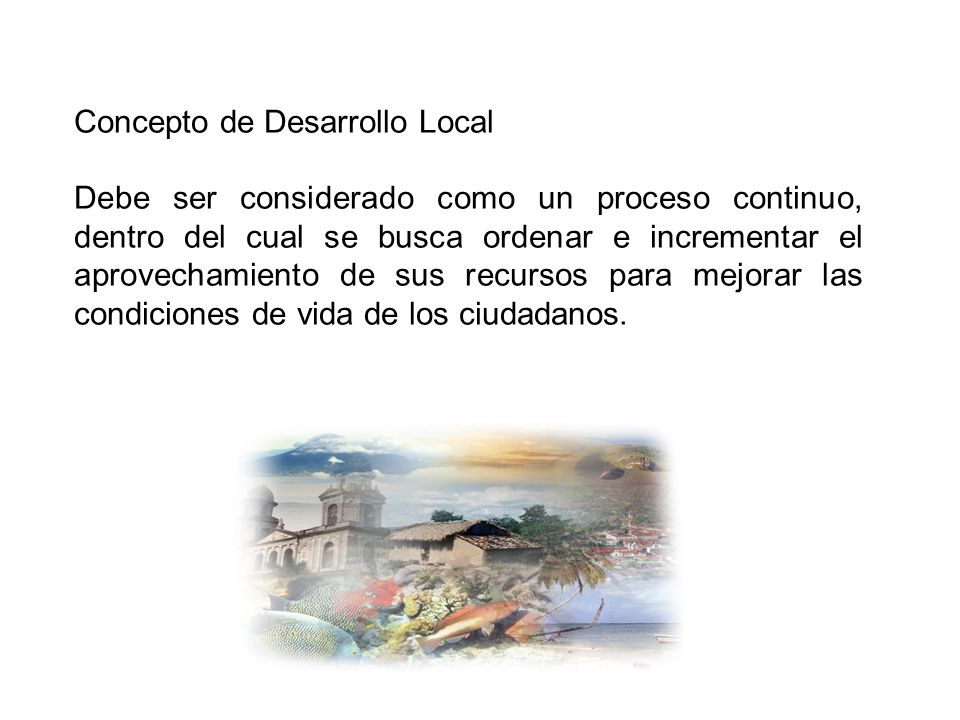 Concepto de Desarrollo Local