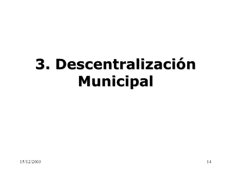 3. Descentralización Municipal