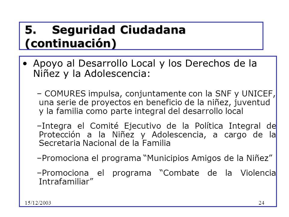 5. Seguridad Ciudadana (continuación)