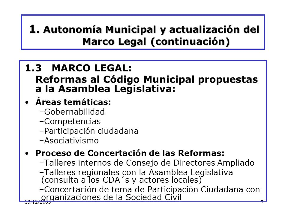 1. Autonomía Municipal y actualización del Marco Legal (continuación)