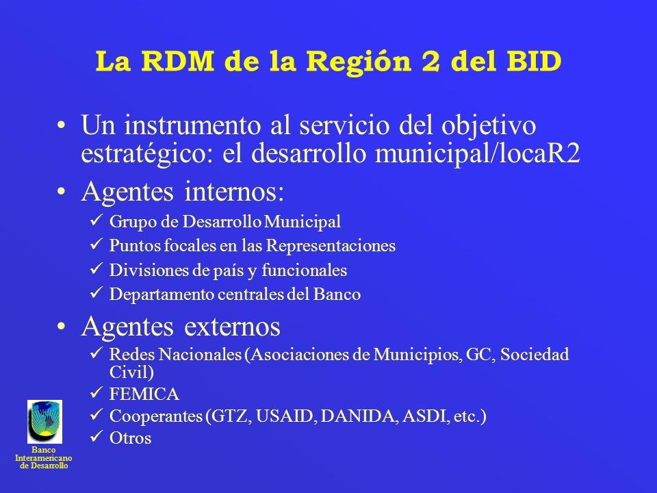 La RDM de la Región 2 del BID