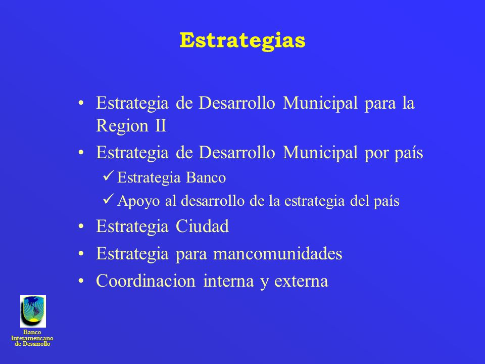 Estrategias Estrategia de Desarrollo Municipal para la Region II