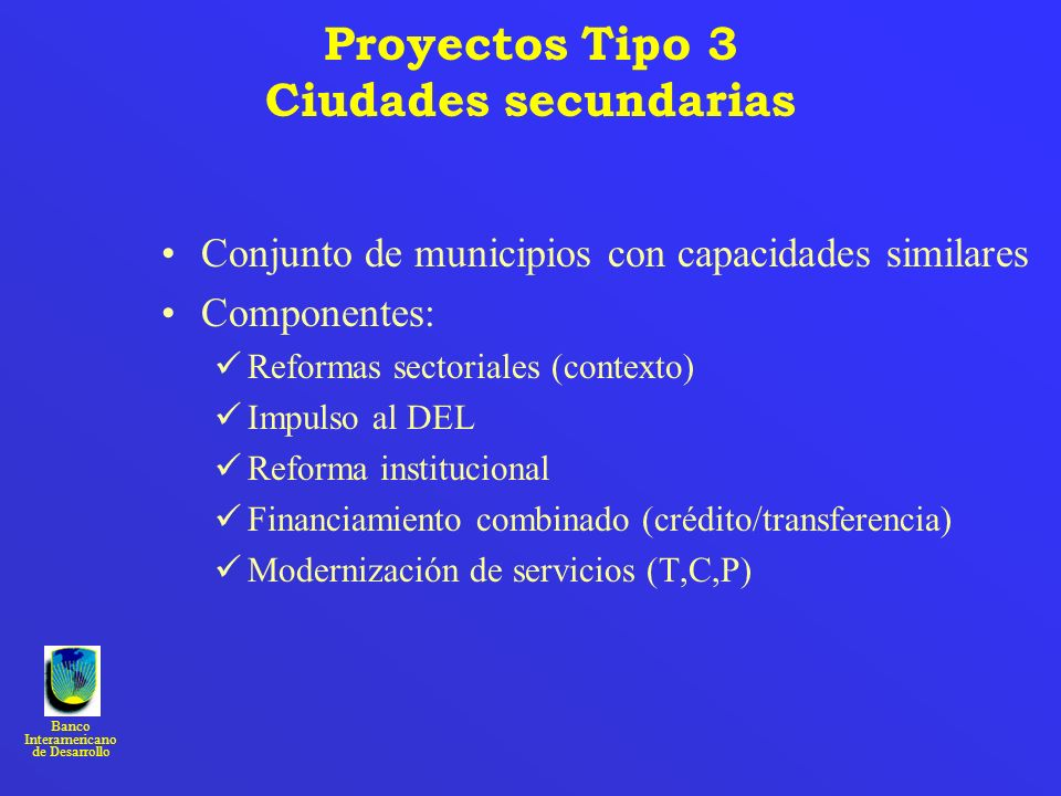 Proyectos Tipo 3 Ciudades secundarias