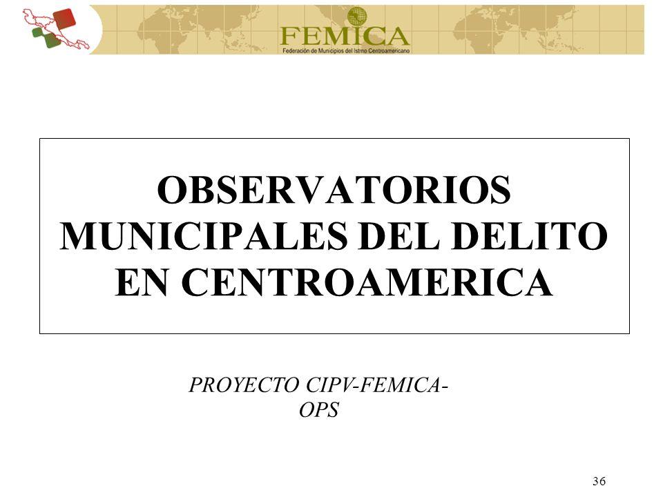 OBSERVATORIOS MUNICIPALES DEL DELITO EN CENTROAMERICA
