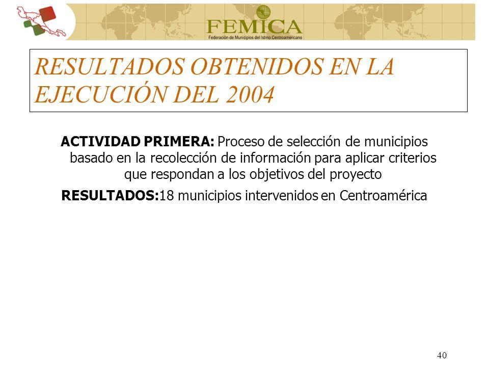 RESULTADOS OBTENIDOS EN LA EJECUCIÓN DEL 2004