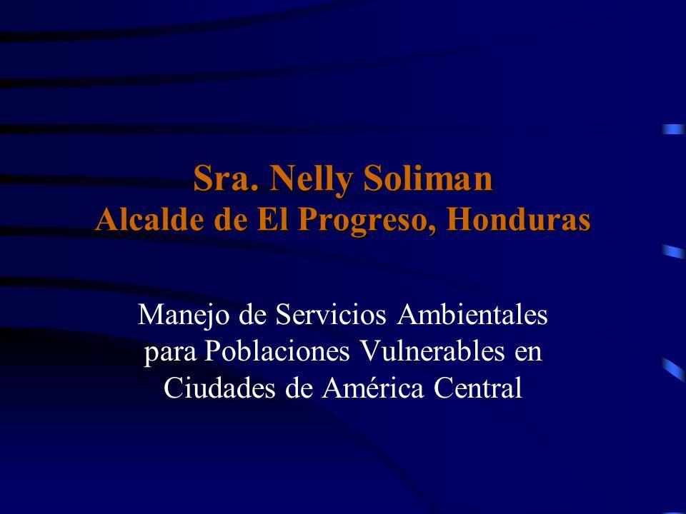 Sra. Nelly Soliman Alcalde de El Progreso, Honduras