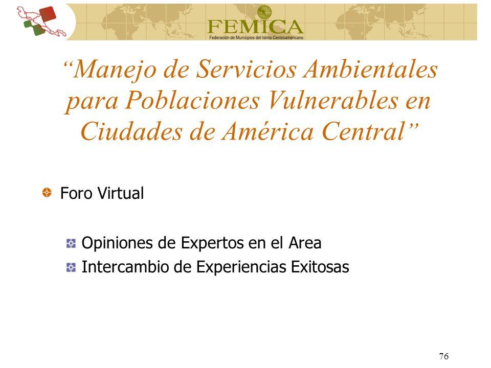 Manejo de Servicios Ambientales para Poblaciones Vulnerables en Ciudades de América Central