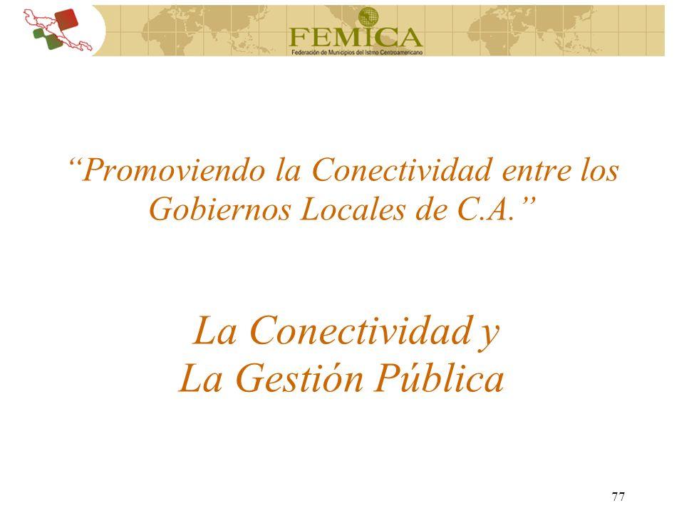 Promoviendo la Conectividad entre los Gobiernos Locales de C. A
