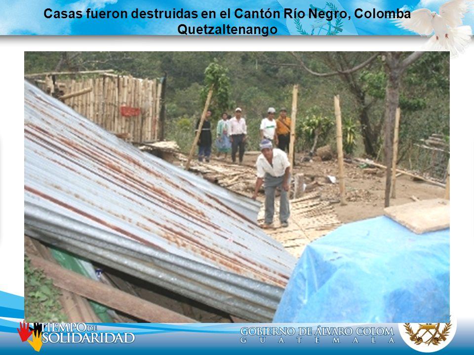 Casas fueron destruidas en el Cantón Río Negro, Colomba Quetzaltenango
