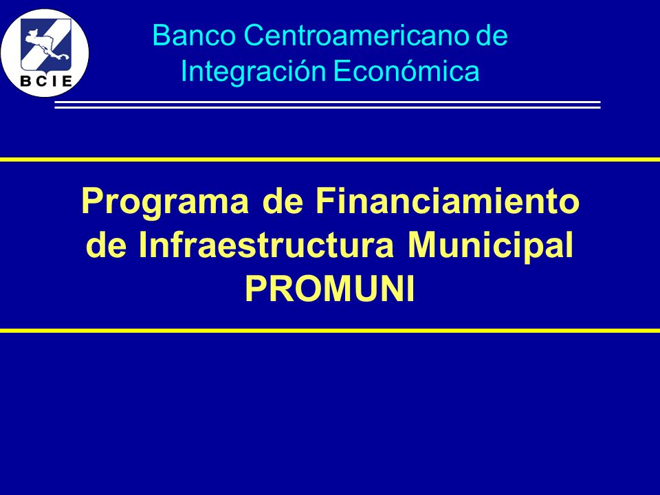 Programa de Financiamiento de Infraestructura Municipal PROMUNI