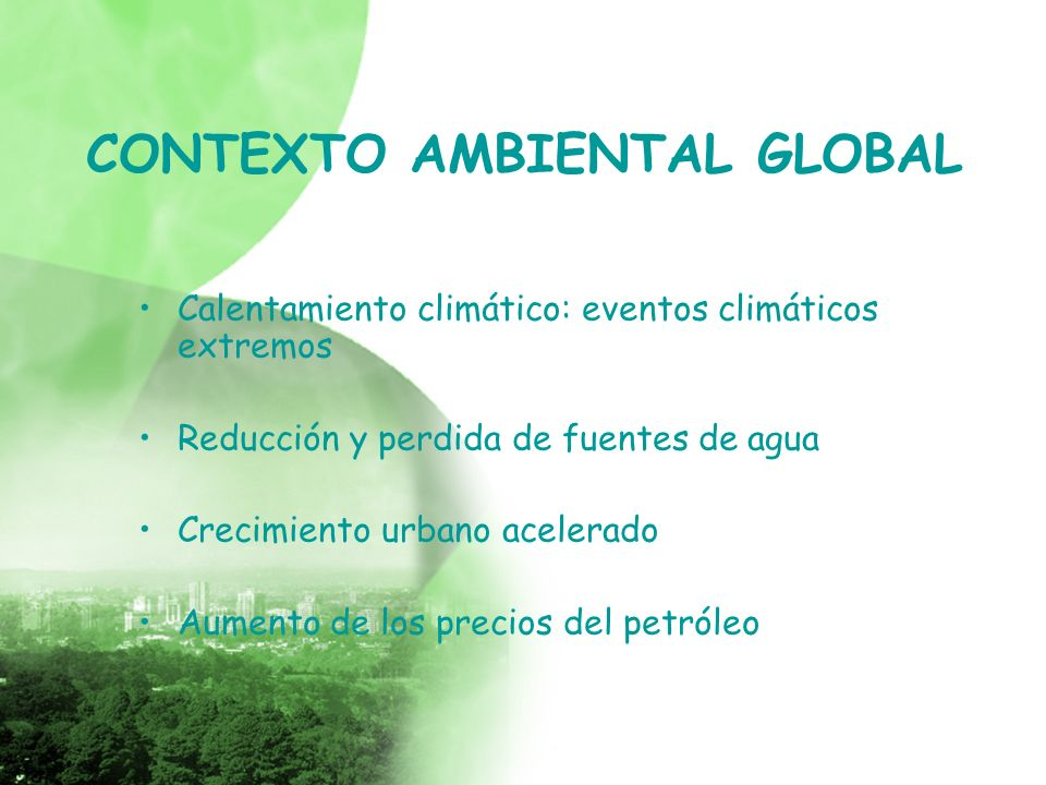 CONTEXTO AMBIENTAL GLOBAL