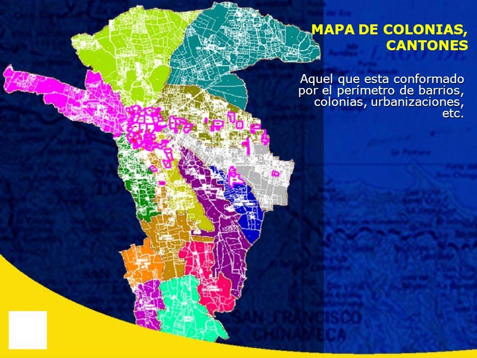 MAPA DE COLONIAS, CANTONES