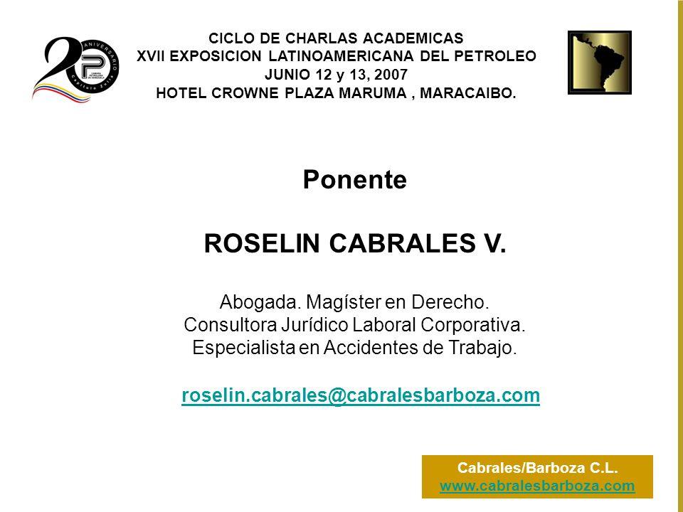Ponente ROSELIN CABRALES V. Abogada. Magíster en Derecho.
