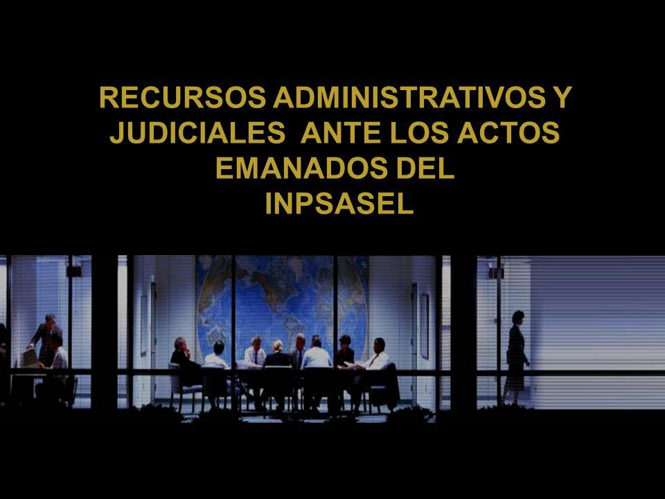 RECURSOS ADMINISTRATIVOS Y JUDICIALES ANTE LOS ACTOS EMANADOS DEL