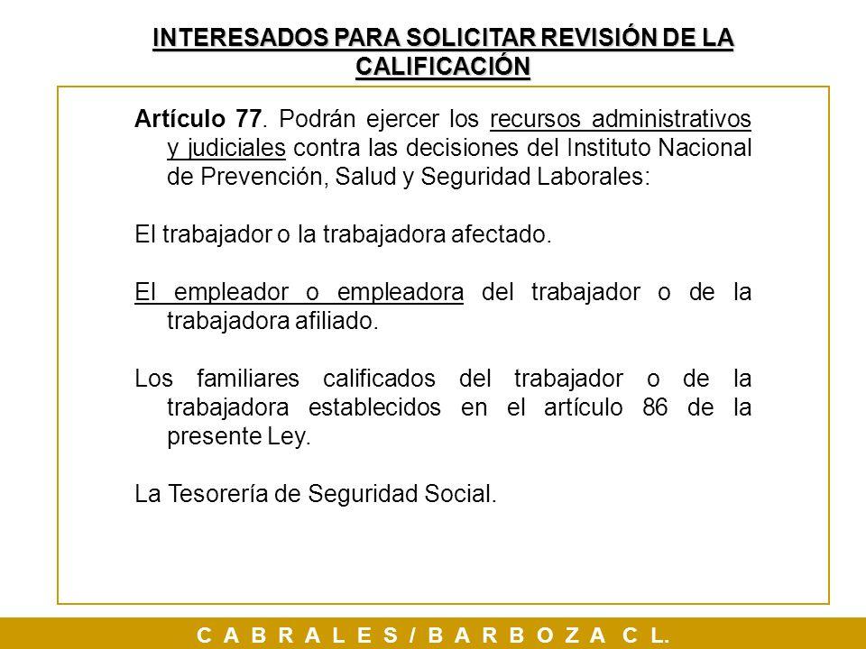 INTERESADOS PARA SOLICITAR REVISIÓN DE LA CALIFICACIÓN