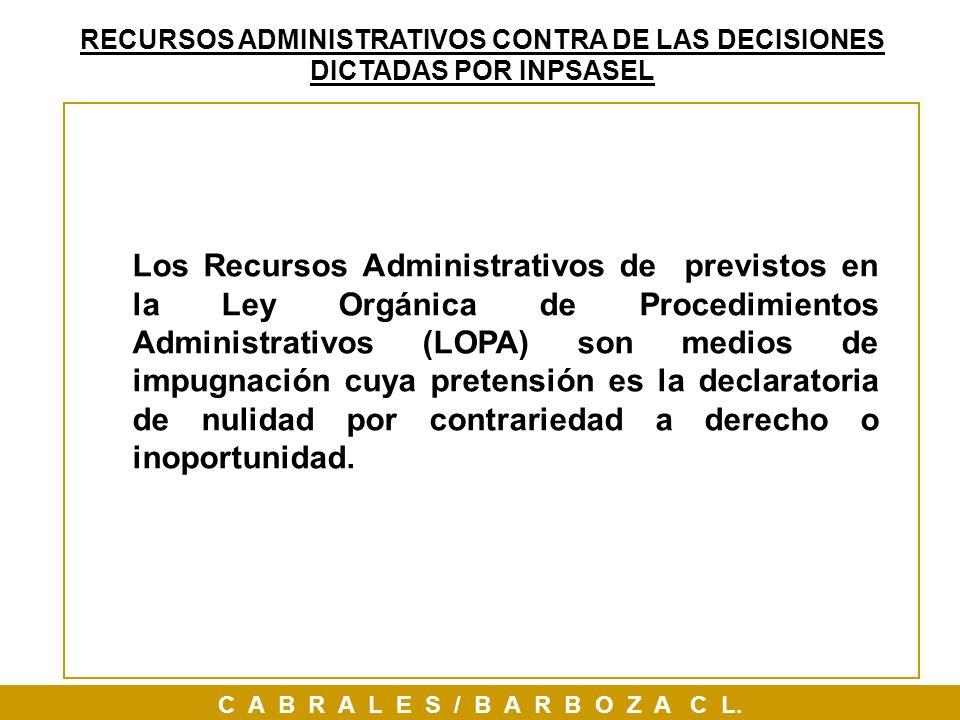 RECURSOS ADMINISTRATIVOS CONTRA DE LAS DECISIONES DICTADAS POR INPSASEL