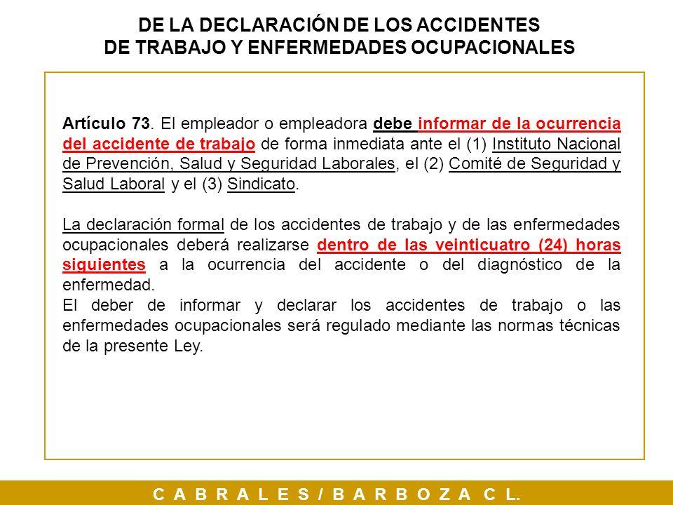 DE LA DECLARACIÓN DE LOS ACCIDENTES DE TRABAJO Y ENFERMEDADES OCUPACIONALES