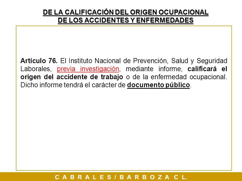 DE LA CALIFICACIÓN DEL ORIGEN OCUPACIONAL DE LOS ACCIDENTES Y ENFERMEDADES