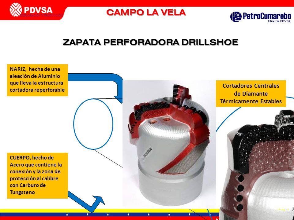 CAMPO LA VELA ZAPATA PERFORADORA DRILLSHOE