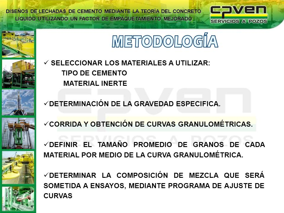 METODOLOGÍA SELECCIONAR LOS MATERIALES A UTILIZAR: TIPO DE CEMENTO
