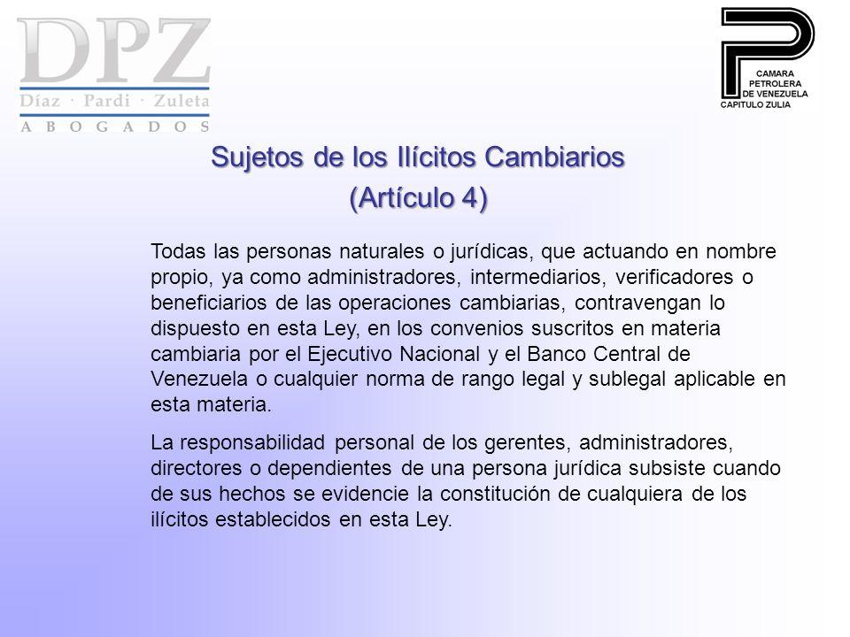 Sujetos de los Ilícitos Cambiarios (Artículo 4)
