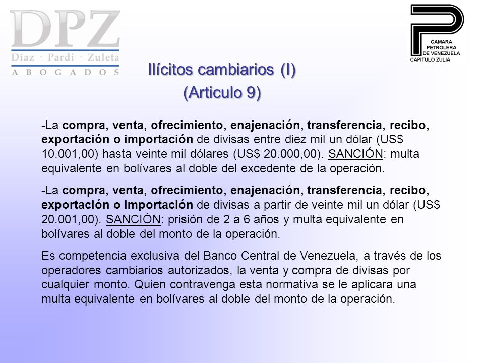 Ilícitos cambiarios (I) (Articulo 9)