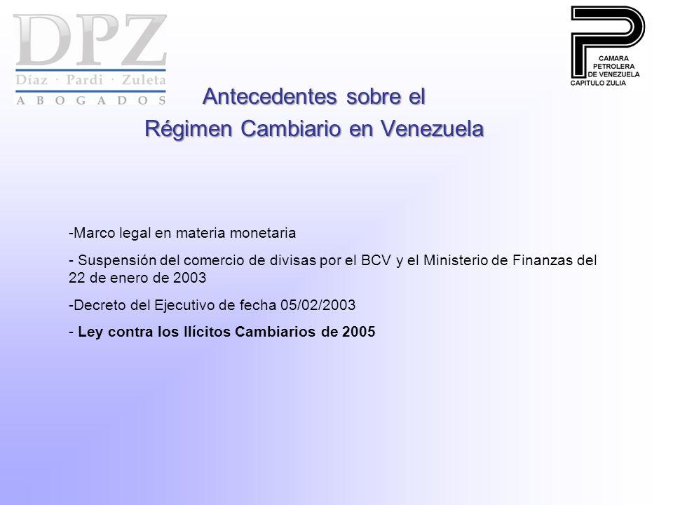 Antecedentes sobre el Régimen Cambiario en Venezuela