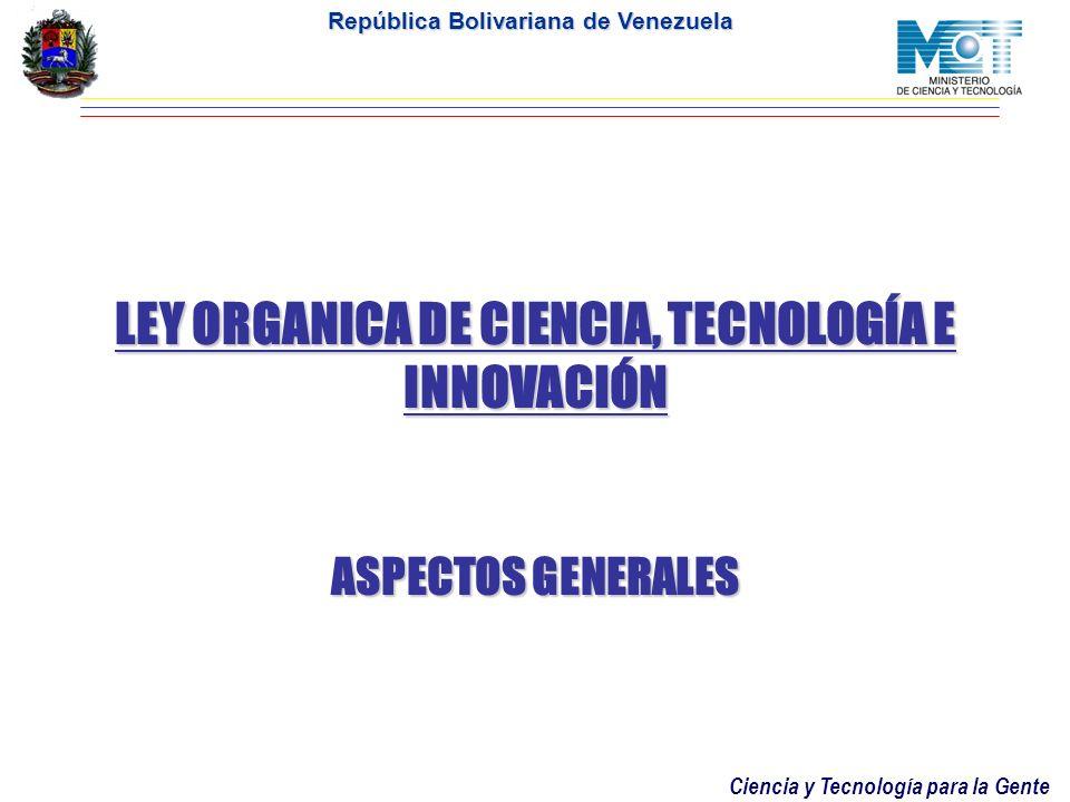 LEY ORGANICA DE CIENCIA, TECNOLOGÍA E INNOVACIÓN