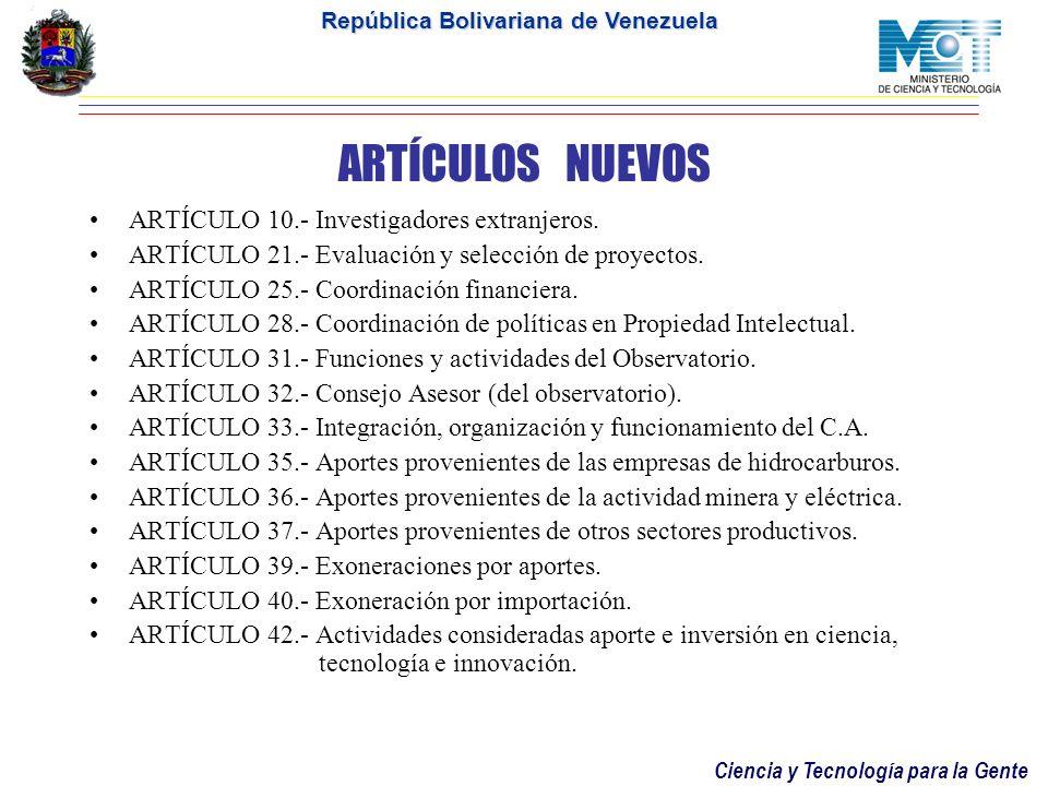 ARTÍCULOS NUEVOS ARTÍCULO 10.- Investigadores extranjeros.