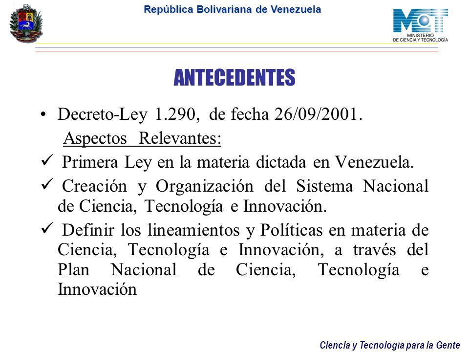 ANTECEDENTES Decreto-Ley 1.290, de fecha 26/09/2001.