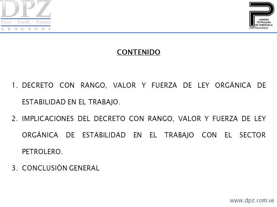 CONTENIDO DECRETO CON RANGO, VALOR Y FUERZA DE LEY ORGÁNICA DE ESTABILIDAD EN EL TRABAJO.