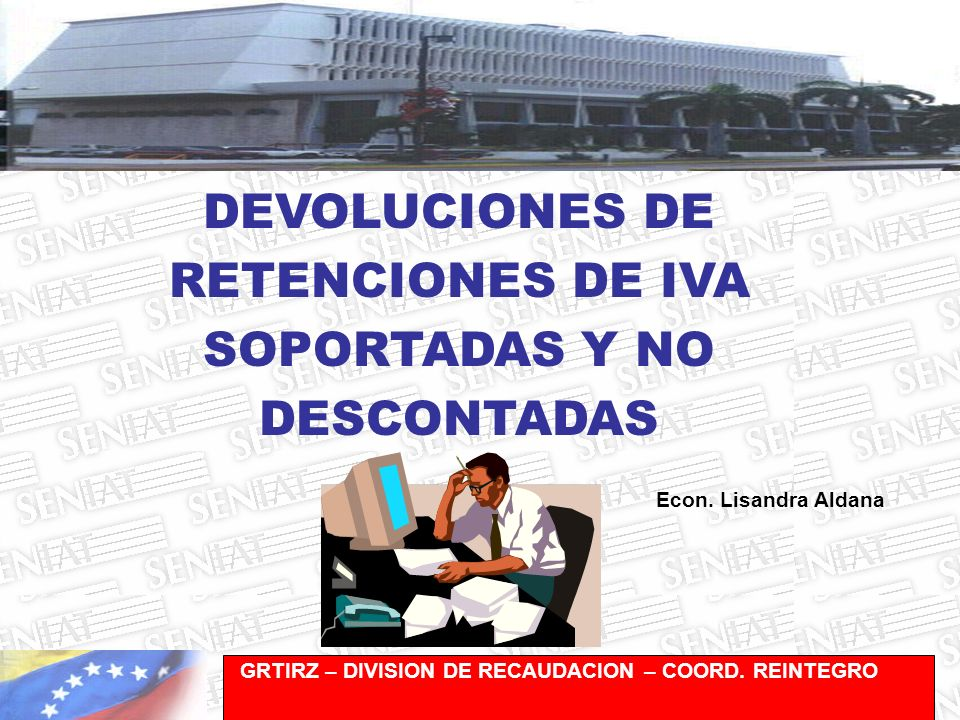 RETENCIONES DE IVA SOPORTADAS Y NO DESCONTADAS