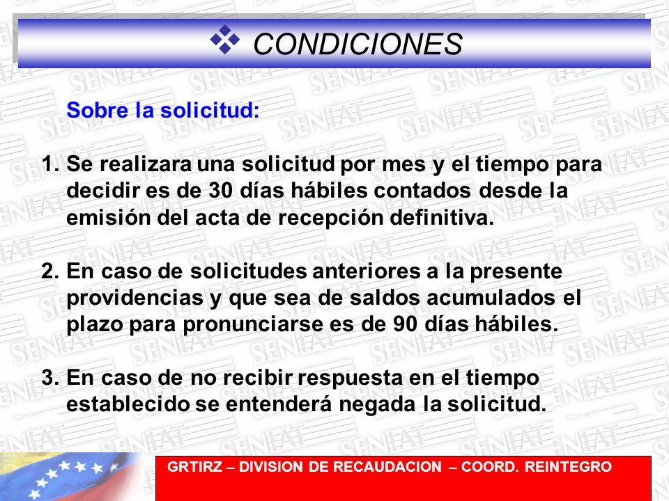 CONDICIONES Sobre la solicitud: