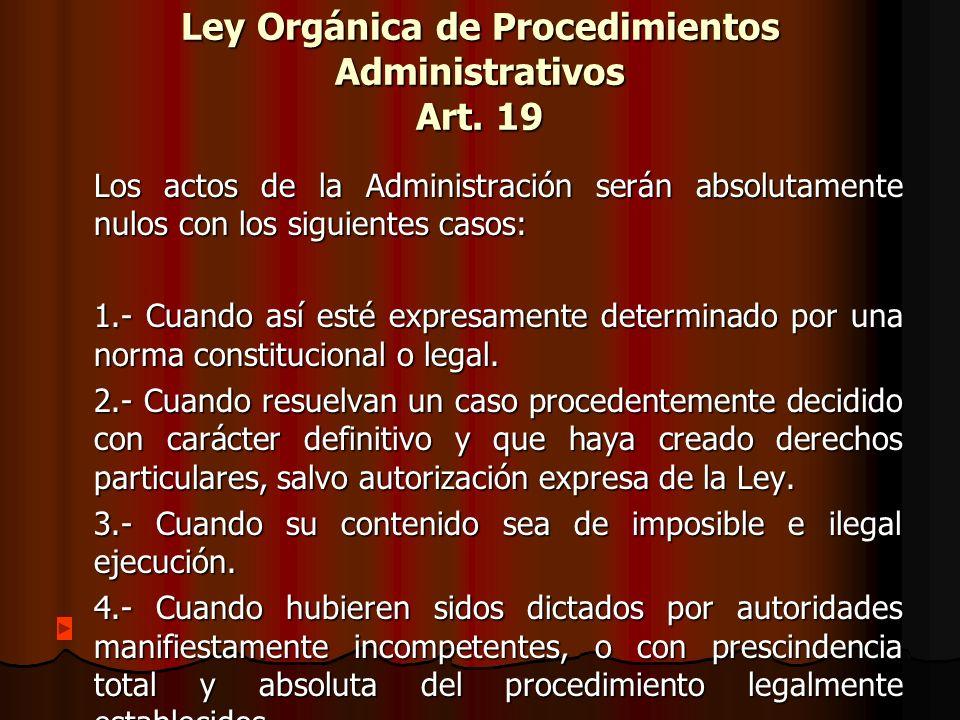 Ley Orgánica de Procedimientos Administrativos Art. 19