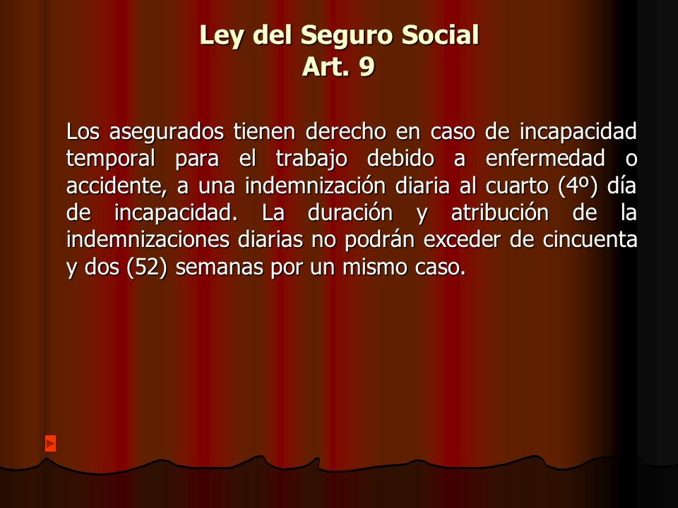 Ley del Seguro Social Art. 9