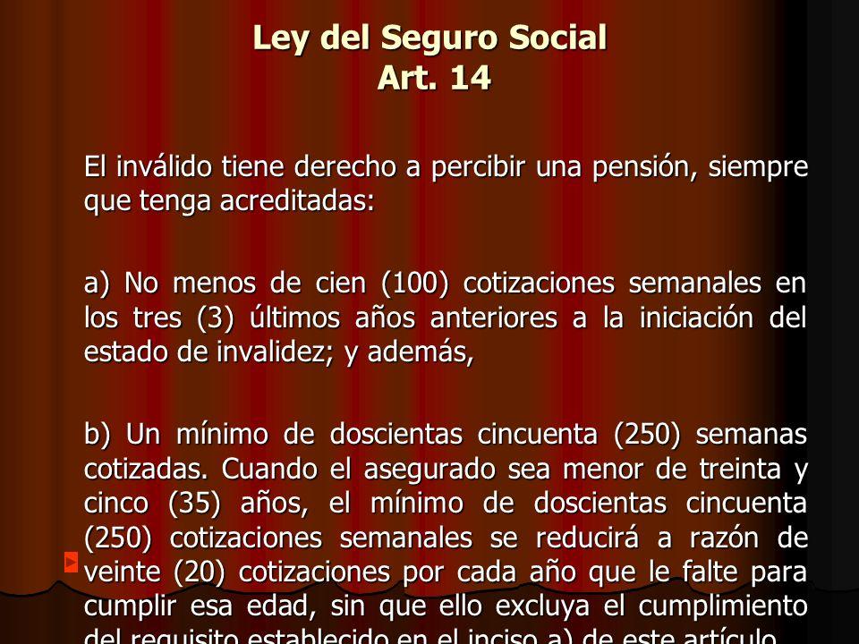 Ley del Seguro Social Art. 14
