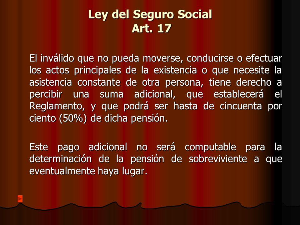 Ley del Seguro Social Art. 17
